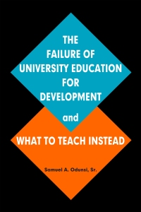 frontcover-the_failure_of_university_education_for_development